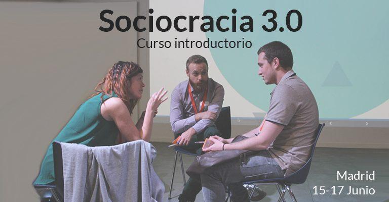 Curso Sociocracia 3.0: 15-17 Junio 2018