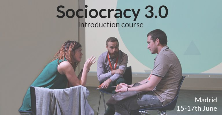 Sociocracy 3.0 training course 15-17th June 2018