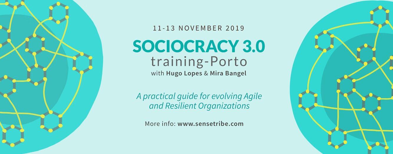 Sociocracy 3.0 training Porto, 11th-13th Nov 2019
